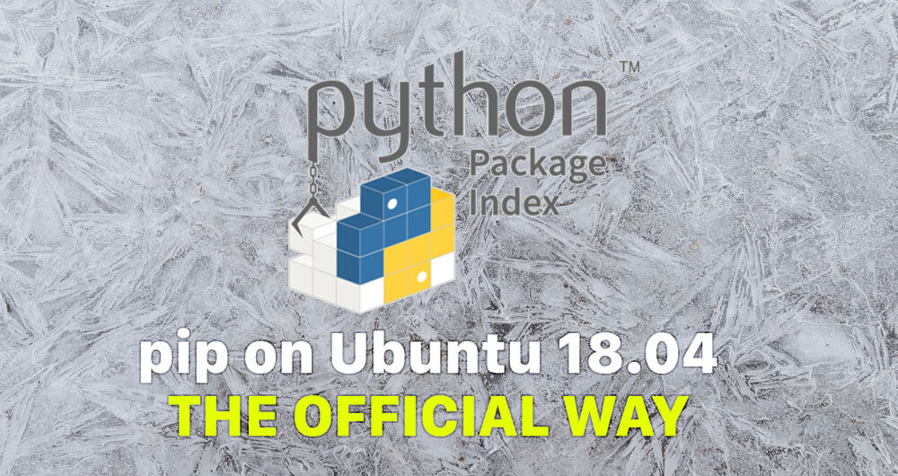 Installing pip on Ubuntu 18.04 the official way
