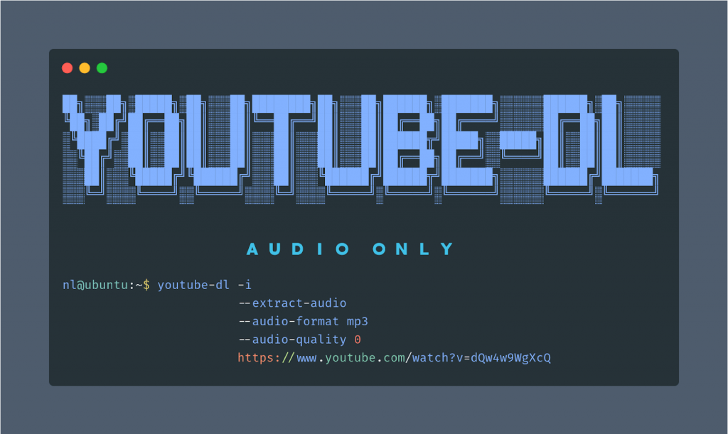 Download Audio Only With Youtube Dl Linuxpip